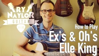 Ex's & Oh's Guitar Tutorial (Elle King) Acoustic Guitar Lesson Easy and Barre Chords