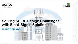 Solving 5G RF Design Challenges with Small Signal Solutions