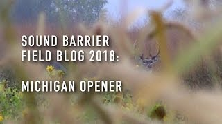 SOUND BARRIER FIELD BLOG 2018: Michigan Opener