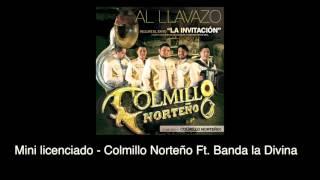 Mini licenciado (Audio) - Colmillo Norteño (Video)