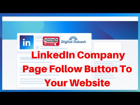 How to add LinkedIn company page follow button to your html and php website