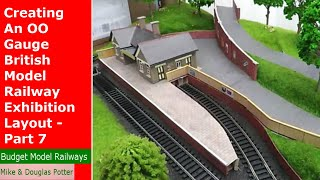 Creating An OO Gauge British Model Railway Exhibition Layout   Part 7   Cottages & Locos Running