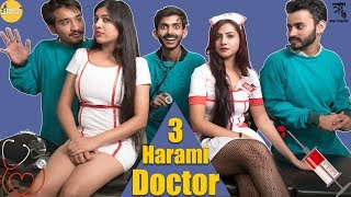 3 Harami Doctor || hot nurse || Swagger Sharma