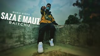 Raichu Saza E Maut Refix song lyrics