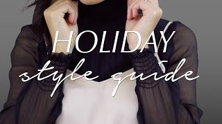 Holiday Style Guide | 3 Outfits For Holiday Parties | Holiday Lookbook 2016
