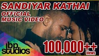Sandiyar Kathai - John Dice ft. Havoc Brothers (Official Music Video)