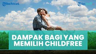 Dampak bagi Pasangan Suami-istri yang Memilih untuk Childfree, Begini Penjelasannya
