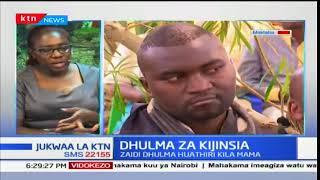 Jukwaa la KTN: Dhulma za kijinsia