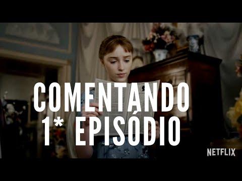 SÉRIE BRIDGERTON COMENTANDO PRIMEIRO EPISÓDIO.