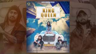 King Queen  RBeez Feat Maxy Singh  Latest Punjabi Songs 2017
