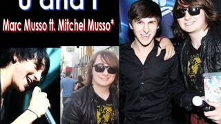 Митчел Муссо, U and I - Marc Musso ft. Mitchel Musso