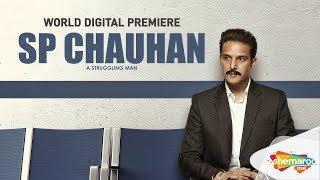 S.P. Chauhan (2018) - Jimmy Sheirgill - Yuvika - Bollywood Premier - Watch On Shemaroome App