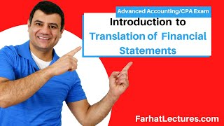 Intro to Translation of Foreign Affiliate Financial Statements | Advanced Accounting | CPA Exam FAR