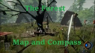 The Forest: Map and Compass Location