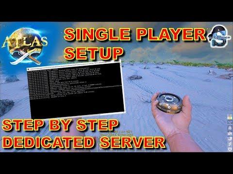 ATLAS MMO: SINGLE PLAYER MODE + DEDICATED SERVER – STEP BY STEP SETUP – ServerGridEditor + SteamCMD