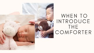 How To Make Baby Sleep | Tips On When To Introduce The Comforter | WARNING To Soon Will Cause Dramas