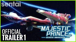 Majestic Prince: Genetic Awakening | Sentai Filmwork Official Trailer 1
