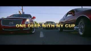 """E.S.G & Will Lean ft. Jade """"One Deep With My Cup"""""""