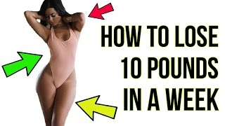 How To Lose 10 Pounds in A Week - EXTREMELY Simple!