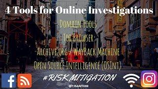 4 Tools for Online Investigations - Internet Investigation Tools