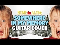 Home Alone OST - Somewhere in My Memory (Fingerstyle acoustic guitar cover)