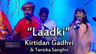 'Laadki' Song Live Performance By Kirtidan Gadhvi Taniska Sanghvi at Gujarati Jalso 2017