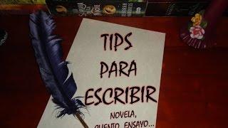 Tips para escribir (un libro, novela, cuento...)