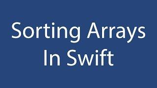 Sorting Arrays In Swift 3