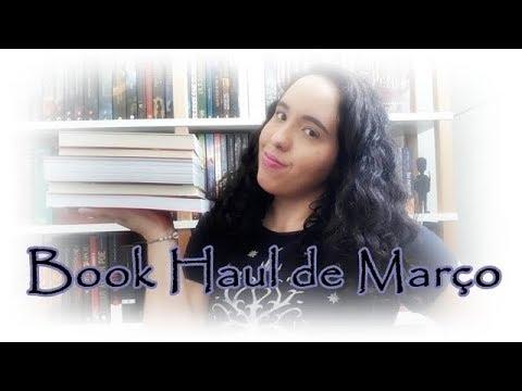 Book Haul de Março (2018) | VEDA #18 | Um Livro e Só