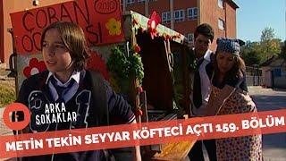 Metin Tekin Okulda Köfteci Açarsa 159. Bölüm