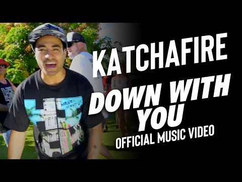 "Katchafire ""Down With You"""
