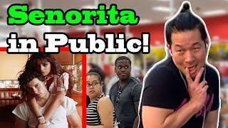 SENORITA   Shawn Mendes, Camila Cabello   DANCE IN PUBLIC!!