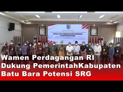 Wamen Perdagangan RI Dukung Pemkab Batu Bara Potensi SRG