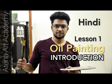 Introduction to Oil Painting in Hindi - Full Series