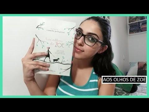 RESENHA #40: AOS OLHOS DE ZOE | Bruna Fazio