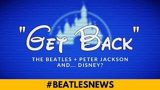 NEW DETAILS on Peter Jackson's 2020 Beatles Film: Title, Release Date, and... Disney? #BeatlesNews