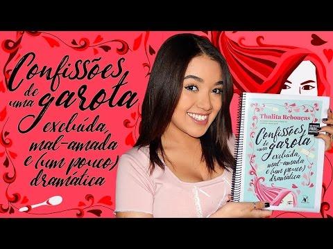 CONFISSÕES DE UMA GAROTA EXCLUÍDA (...), de Thalita Rebouças | Magia Literária