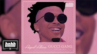August Alsina - Gucci Gang (Remix) (HNHH Official Audio)