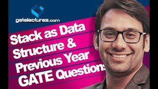 Stack as Data Structure and Previous Year GATE Questions on Stacks