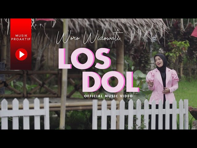 Woro Widowati - LOS DOL (Official Music Video)