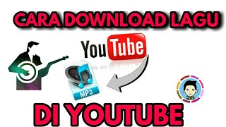 TUTORIAL! Cara Download Lagu Dari YouTube For Android