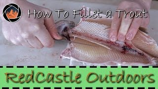 How to Fillet a Trout the Right Way