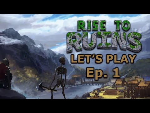 New Update!   Rise to Ruins   Let's Play  Ep. 1   Unstable Build 34