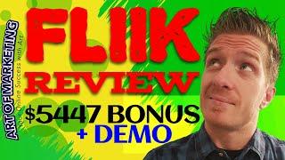 FLIIK Review, Demo, $5447 Bonus, Fliik Review