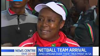 National netball team jets back amid uproar over their treatment in South Africa