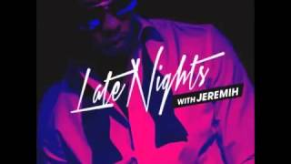 Jeremih-Fuck you all the time ft Natasha Mosley and Lil Wayne