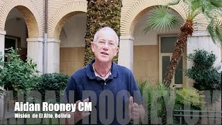 Aidan Rooney, C.M., Bolivia [Spanish]