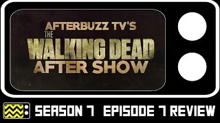 The Walking Dead Season 7 Episode 7 Review & AfterShow | AfterBuzz TV