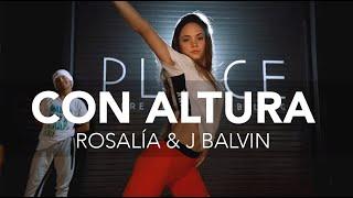Con Altura - Rosalía & J Balvin   Coreografía por Julie B @placedancers