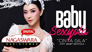 Download lagu Baby Sexyola Cinta Gila Mp3